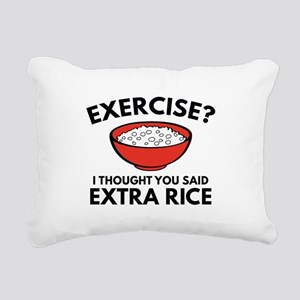 Exercise ? Extra Rice Rectangular Canvas Pillow