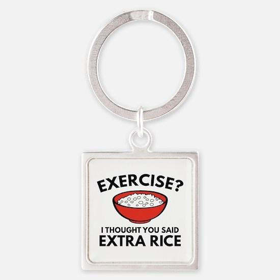 Exercise ? Extra Rice Square Keychain