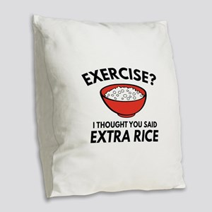 Exercise ? Extra Rice Burlap Throw Pillow