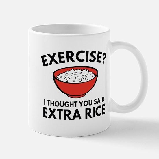 Exercise ? Extra Rice Mug