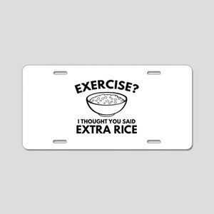 Exercise ? Extra Rice Aluminum License Plate