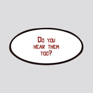 Do You Hear Them Too? Patches