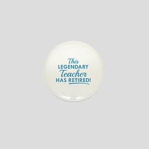 Legendary Retired Teacher Mini Button