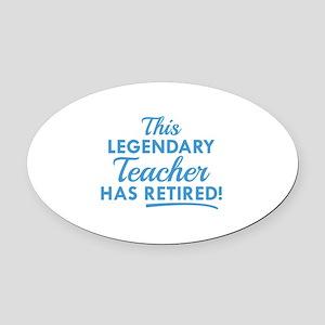 Legendary Retired Teacher Oval Car Magnet