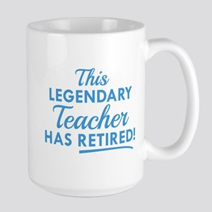 Legendary Retired Teacher Large Mug