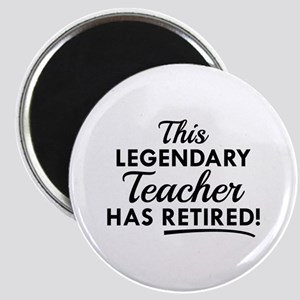 Legendary Retired Teacher Magnet