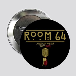 "American Horror Story Hotel Room 64 2.25"" Button"