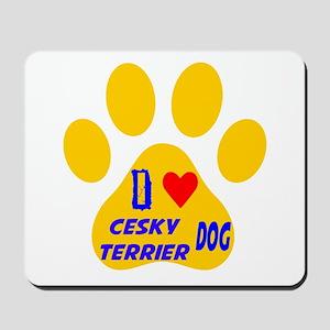 I Love Cesky Terrier Dog Mousepad
