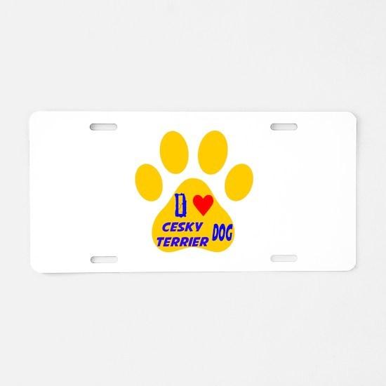 I Love Cesky Terrier Dog Aluminum License Plate
