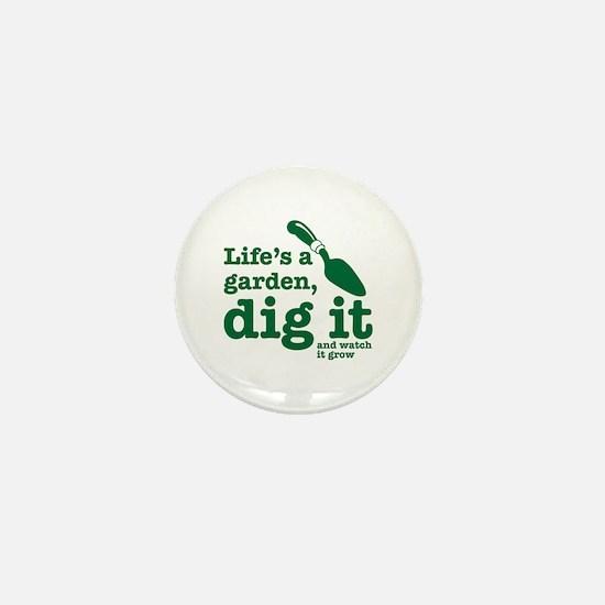 Life's A Garden Mini Button