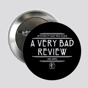 "American Horror Story Hotel Bad Revie 2.25"" Button"