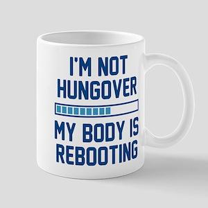 I'm Not Hungover Mug