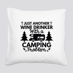 Wine Drinker Camping Square Canvas Pillow