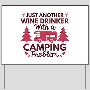 Wine Drinker Camping Yard Sign