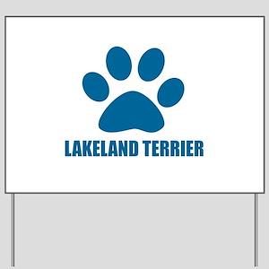 Lakeland Terrier Dog Designs Yard Sign