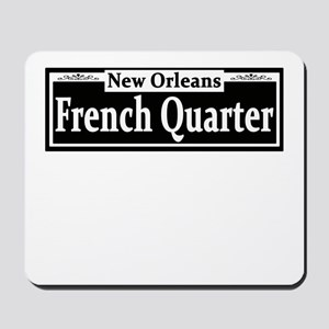 French Quarter Street Sign Mousepad