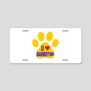 I Love Barbet Dog Aluminum License Plate