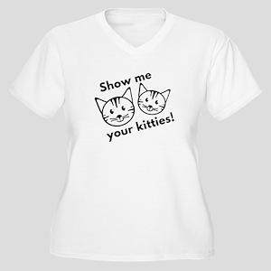 Show Me Your Kitties! Women's Plus Size V-Neck T-S