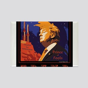 Trump Prince of Fools Magnets