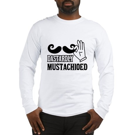 Dastardly Mustachioed - Long Sleeve T-Shirt