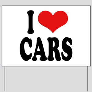 I Love Cars Yard Sign