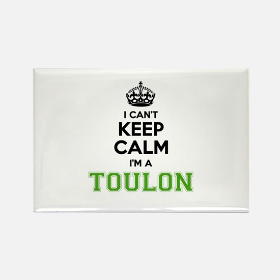 Toulon I cant keeep calm Magnets