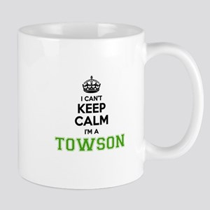 TOWSON I cant keeep calm Mugs
