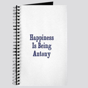 Happiness is being Antony Journal