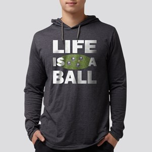 Life Is A Ball Bocce Long Sleeve T-Shirt