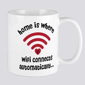 Home Is Where the WIFI Connects Automatically Mugs