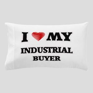 I love my Industrial Buyer Pillow Case