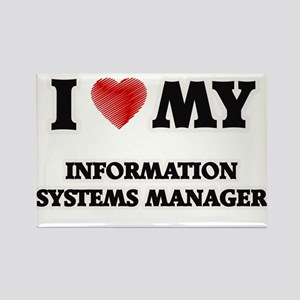 I love my Information Systems Manager Magnets
