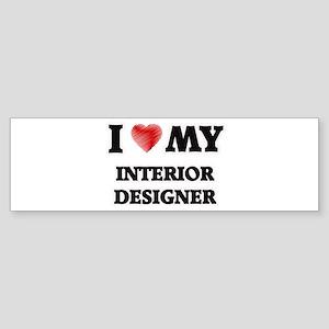I love my Interior Designer Bumper Sticker