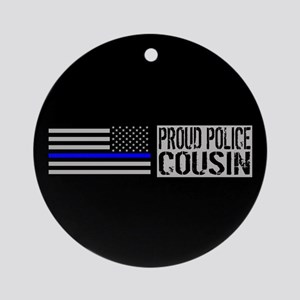 Police: Proud Cousin (Black Flag Bl Round Ornament