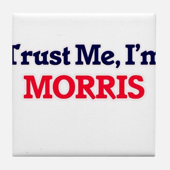 Trust Me, I'm Morris Tile Coaster