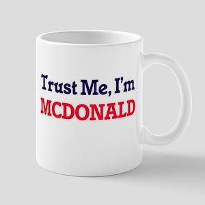 Trust Me, I'm Mcdonald Mugs