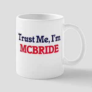 Trust Me, I'm Mcbride Mugs