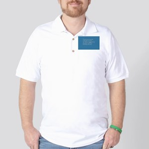 Family support is everything. Golf Shirt