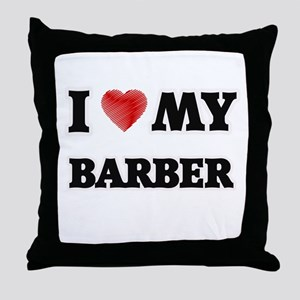I love my Barber Throw Pillow
