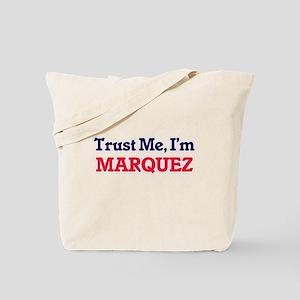 Trust Me, I'm Marquez Tote Bag