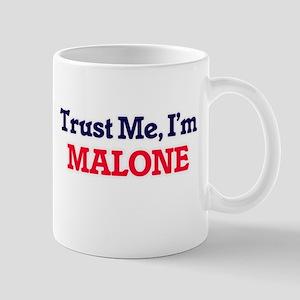 Trust Me, I'm Malone Mugs