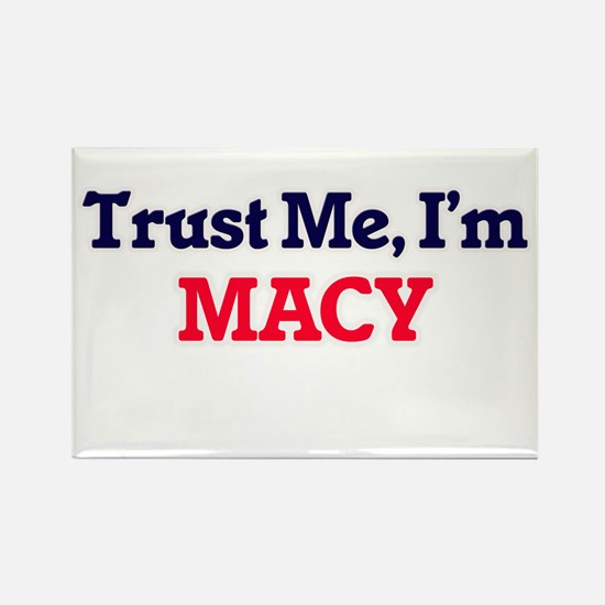 Trust Me, I'm Macy Magnets