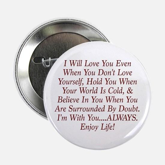 "ALWAYS Enjoy Life! 2.25"" Button (10 pack)"