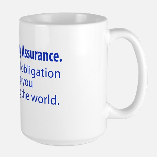 "Large ""We Are Quality Assurance"" Mug"