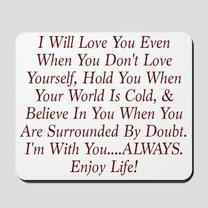 ALWAYS Enjoy Life! Mousepad