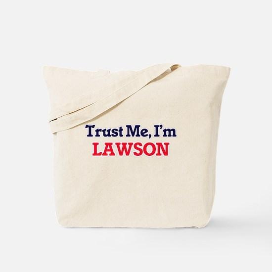 Trust Me, I'm Lawson Tote Bag