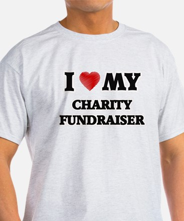 I love my Charity Fundraiser T-Shirt