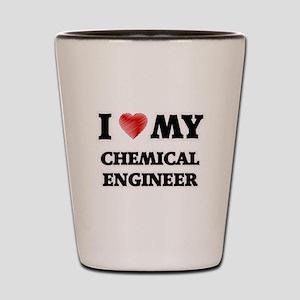 I love my Chemical Engineer Shot Glass