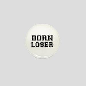 BORN LOSER 2 Mini Button