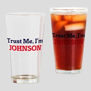 Trust Me, I'm Johnson Drinking Glass